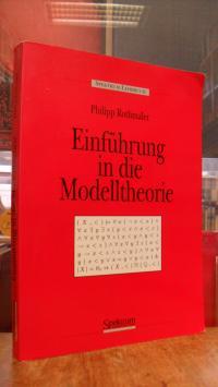 Rothmaler, Einführung in die Modelltheorie – Vorlesungen,