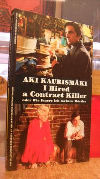 I hired a contract killer oder Wie feuere ich meinen Mörder – Drehbuch,