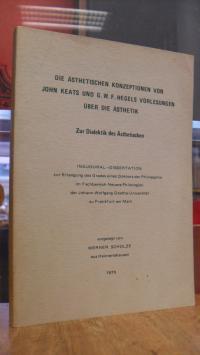 Scholze, Die ästhetischen Konzeptionen von John Keats und G. W. F. Hegels Vorles