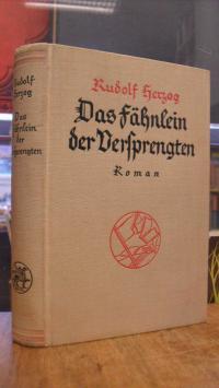 Herzog, Das Fähnlein der Versprengten – Roman, (signiert),