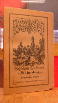 Geschichte der Stadt Homburg v.d.Höhe,