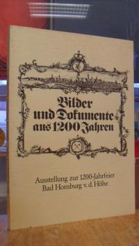 Miedel, Bad Homburg vor der Höhe 782 – 1982 : Bilder und Dokumente aus 1200 Jahr