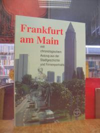 Schembs, Frankfurt am Main mit chronologischem Auszug aus der Stadtgeschichte un