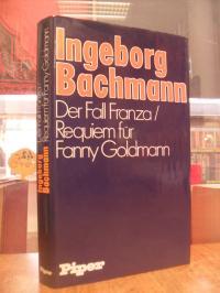 Bachmann, Der Fall Franza / Requiem für Fanny Goldmann,