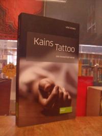 Scheu, Kains Tattoo – Ein Frankfurt-Krimi, (signiert),