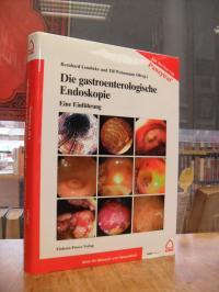Die gastroenterologische Endoskopie – Eine Einführung,