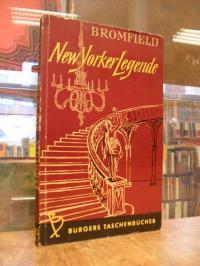 Bromfield, New Yorker Legende – Roman,