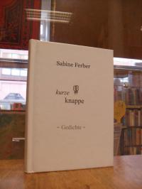 Ferber, kurze knappe – Gedichte,