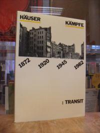 Nitsche, Häuserkämpf 1872 / 1920 / 1945 / 1982,