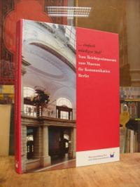 """Randa-Campani, """"… einfach würdiger Styl!"""" – Vom Reichspostmuseum zum Museum fü"""