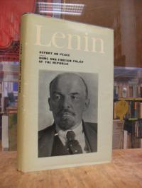 Lenin, Report on Peace / Home and Foreign Policy of the Republic,