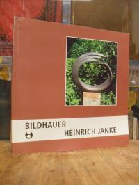 Janke, Heinrich Janke : Skulpturen – Plasiken,