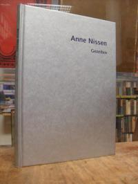 Nissen, Anne Nissen : Gezeiten – Rauminstallationen, Skulptur, Wandarbeiten, mit