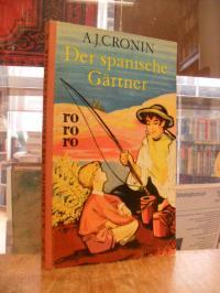 rororo 127, Der spanische Gärtner – Roman,