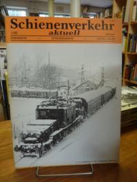 Pospischi, Schienenverkehr aktuell Nr. 1/85 – 12. Jg.,