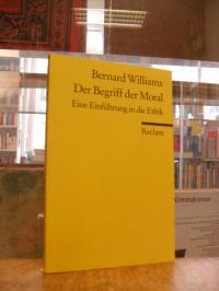 Williams, Der Begriff der Moral – Eine Einführung in die Ethik,