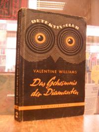 Williams, Das Geheimnis der Diamanten – (Untertitel auf Vorderdeckel: Kriminalro