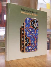 Islamische Kunst Verborgene Schätze,