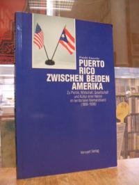 Puerto Rico / Gewecke, Puerto Rico zwischen beiden Amerika, Band 1: Zu Politik,