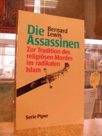 Lewis, Die Assassinen – Zur Tradition des religiösen Mordes im radikalen Islam,