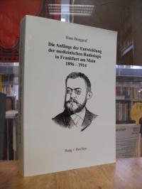 Burggraf, Die Anfänge der Entwicklung der medizinischen Radiologie in Frankfurt