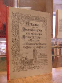 Kaiser Wilhelm II., Urkunde über die Einweihung der evangelischen Erlöserkirche