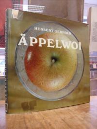 Gerhold, Äppelwoi – Gemütlichkeit in Bildern,