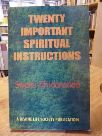 Swami Chidananda, Twenty Important Spriritual Instructons,