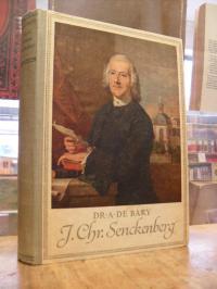 Bary, Johann Christian Senckenberg (1707 – 1772) – Sein Leben auf Grund der Quel