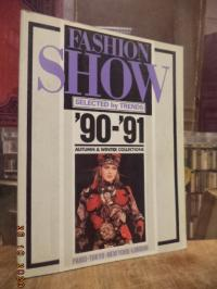 Fashion Show – Selected by Trends '90 – '91, Autumn & Winter Collections: Paris