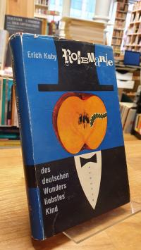 Kuby, Rosemarie – Des deutschen Wunders liebstes Kind,