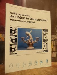 Berents, Art Déco in Deutschland – Das moderne Ornament,