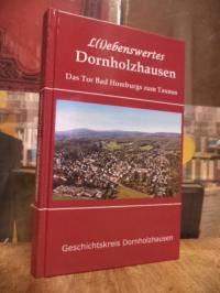 Dornholzhausen / Allershausen, L(i)ebenswertes Dornholzhausen – Das Tor Bad Homb