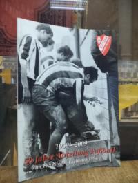 50 Jahre Abteilung Fußball im TuS Nieder-Eschbach 1894 e.V. 1959-2009,