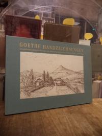 Goethe, Goethe, Handzeichnungen – Die zweiundzwanzig Handzeichnungen von 1810 :
