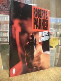 Parker, Spensers Abschied – Roman,
