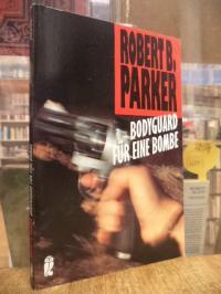 Parker, Bodyguard für eine Bombe – Roman,