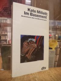 Millett, Im Basement – Meditationen über ein Menschenopfer,