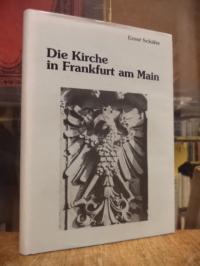 Schäfer, Die Kirche in Frankfurt am Main im Wandel der Zeitgeschichte – Von den
