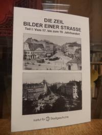 Nordmeyer, Die Zeil – Bilder einer Strasse, Teil 1: Vom 17. bis zum 19. Jahrhund