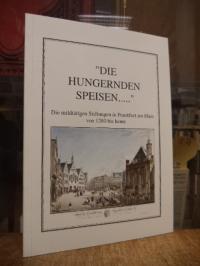 """Schembs, """"Die Hungernden speisen …"""" – Die mildtätigen Stiftungen in Frankfurt"""