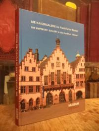 Bastek, Die Kaisergalerie im Frankfurter Römer = The Emperors' Gallery in the Fr