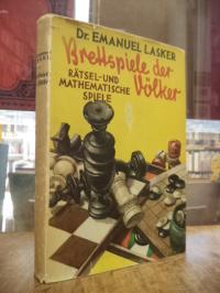 Lasker, Brettspiele der Völker – Rätsel- und mathematische Spiele, (mit Schutzum