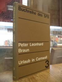 Braun, Urlaub in Cornwall – 4 Features im Sender Freies Berlin, (signiert),