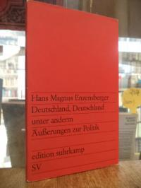 Enzensberger, Deutschland, Deutschland unter anderm – Äusserungen zur Politik,