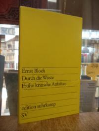 Bloch, Durch die Wüste – Frühe kritische Aufsätze,