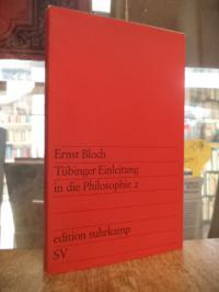 Bloch, Tübinger Einleitung in die Philosophie 2,