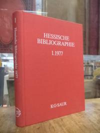 Hessische Bibliographie 1 – Berichtsjahr 1977,