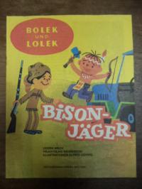 Mech, Bolek und Lolek – Bisonjäger,