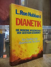 Hubbard, Dianetik – Die moderne Wissenschaft der geistigen Gesundheit,